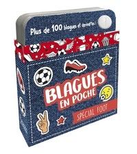 Alain Boyer - Blagues en poche spécial foot !.