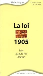 Alain Boyer - La loi de 1905 hier, aujourd'hui, demain.