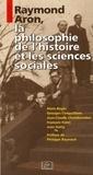 Alain Boyer et Georges Canguilhem - Raymond Aron, la philosophie de l'histoire et les sciences sociales.