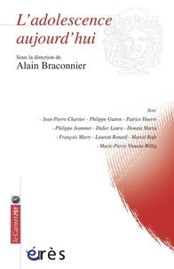 Alain Braconnier et Jean-Pierre Chartier - L'adolescence aujourd'hui.