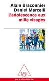 Alain Braconnier et Daniel Marcelli - L'adolescence aux mille visages.