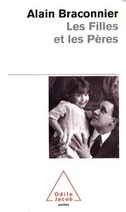 Alain Braconnier - Les Filles et les Pères.
