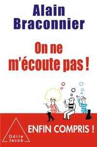 Alain Braconnier - On ne m'écoute pas !.
