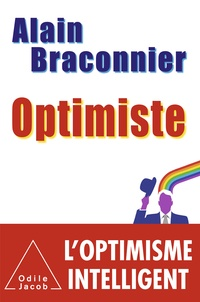 Alain Braconnier - Optimiste.