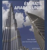 Alain Bradfer et Jean-Dominique Dallet - Emirats Arabes Unis - L'avenir en face.