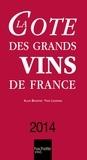 Alain Bradfer et Yves Legrand - La Cote des Grands Vins de France 2014.