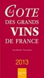Alain Bradfer et Yves Legrand - La Cote des grands vins de France.