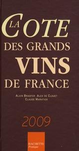 Alain Bradfer et Alex de Clouet - La cote des grands vins de France.