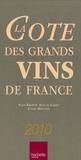 Alain Bradfer et Alex de Clouet - La côte des grands vins de France.