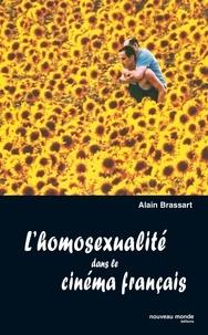 Alain Brassart - L'homosexualité dans le cinéma français.
