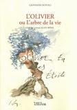 Alain Bréal - L'olivier ou l'arbre de la vie.