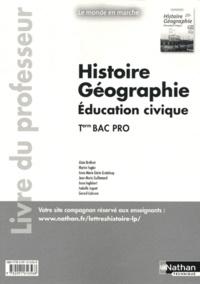 Alain Brélivet - Histoire-Géographie-Education civique Tle Bac pro - Livre du professeur.