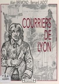 Alain Brémond et Bernard Jadot - Courriers de Lyon.