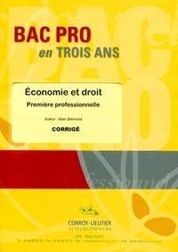Alain Brémond - Economie et droit - Corrigé - Première professionelle (pochette)..