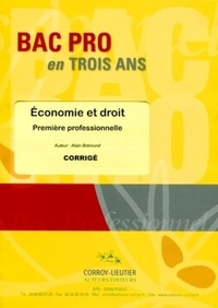 Alain Brémond - Economie et droit première professionnelle - Corrigé.