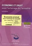 Alain Brémond - Economie et Droit sous l'éclairage de l'actualité BTS 1e année et IUT - Corrigé.