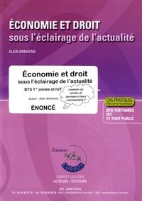Alain Brémond - Economie et droit sous l'éclairage de l'actualité BTS 1re année et IUT - Enoncé.