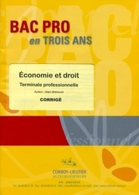 Alain Brémond - Economie et droit terminale professionnelle - Corrigé.