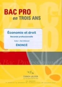 Alain Brémond - Economie et droit - Seconde professionnelle comptabilité et secrétariat et BEP toutes options; Enoncé.