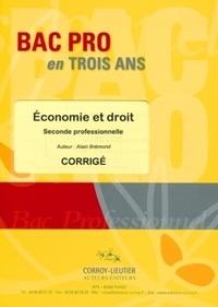 Alain Brémond - Economie et droit - Seconde professionnelle et BEP Métiers des secteurs administratifs; Corrigé.