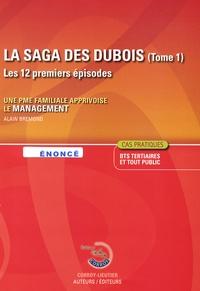 Alain Brémond - La saga des Dubois - Tome 1, Enoncé.