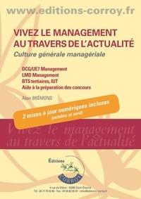 Alain Brémond - Vivez le management au travers de l'actualité - Culture générale managériale.