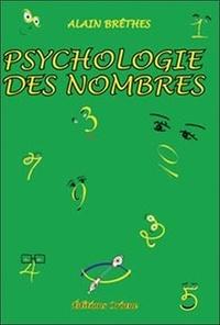 Alain Brêthes - Psychologie des nombres.