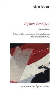 Alain Breton - Infimes Prodiges, Oeuvre poétique.