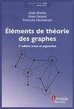 Alain Bretto et Alain Faisant - Elements de théorie des graphes.