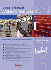 Galabria.be Réussir le concours d'Attaché Territorial 2012 - Concours externe, Concours interne, Troisième concours Image
