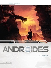 Alain Brion - Androides Saison 3 Tome 10 : Darwin.