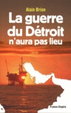 Alain Brion - La Guerre du détroit n'aura pas lieu.