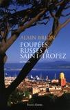 Alain Brion - Poupées russes à Saint-Tropez.