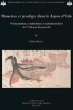 Alain Briot - Monstres et prodiges dans le Japon d'Edo - Présentation, traduction et commentaires de l'Album Tayasu 84.