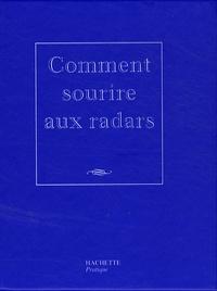 Alain Bron - Comment sourire aux radars.