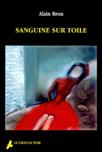 Alain Bron - Sanguine sur Toile.
