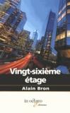 Alain Bron - Vingt-sixième étage.