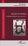 Alain Brossat - Eloge du pilori - Considérations intempestives sur les arts de punir.