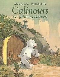 Alain Broutin - Calinours va faire les courses.