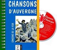Alain Bruel et Didier Huguet - Chansons d'Auvergne - Cançons de la vida.