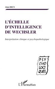 Léchelle dintelligence de Wechsler - Interprétation clinique et psychopathologique.pdf