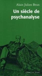 Un siècle de psychanalyse - Portraits des fondateurs.pdf