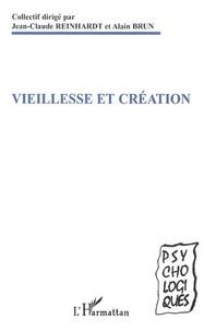 Alain Brun - Vieillesse et création.