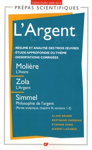 Alain Brunn et Bertrand Darbeau - L'Argent - Molière, L'avare ; Zola, L'argent ; Simmel, Philosophie de l'argent, partie analytique, chapitre II, sections 1-2.
