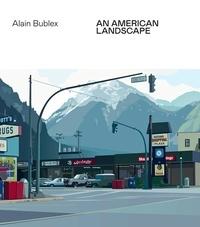 Alain Bublex et Clémentine Davin - An American Landscape.