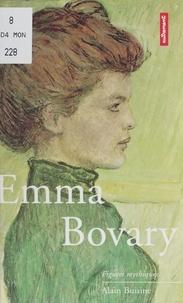 Alain Buisine - Emma Bovary.