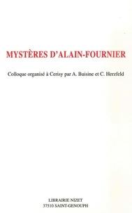 Alain Buisine et Claude Herzfeld - Mystères d'Alain-Fournier - Colloque organisé à Cerisy du 24 au 31 août 1996.