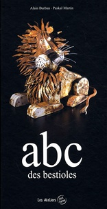 Alain Burban - Abc des bestioles.