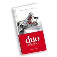 Alain Burban et Jean-Philippe Gallet - Duo de bestioles.