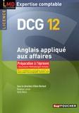 Alain Burlaud - Anglais appliqué aux affaires DCG12 - Préparation à l'épreuve.
